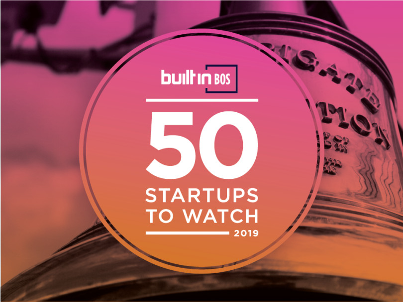 50 Boston Startups to Watch in 2019 | Built In Boston