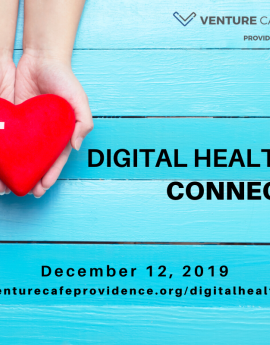 Digital Health Connect - December 12, 2019 - Venture Cafe Providence