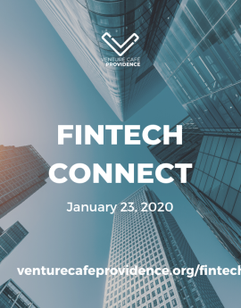 FinTech Connect - January 23, 2020 - Venture Cafe Providence